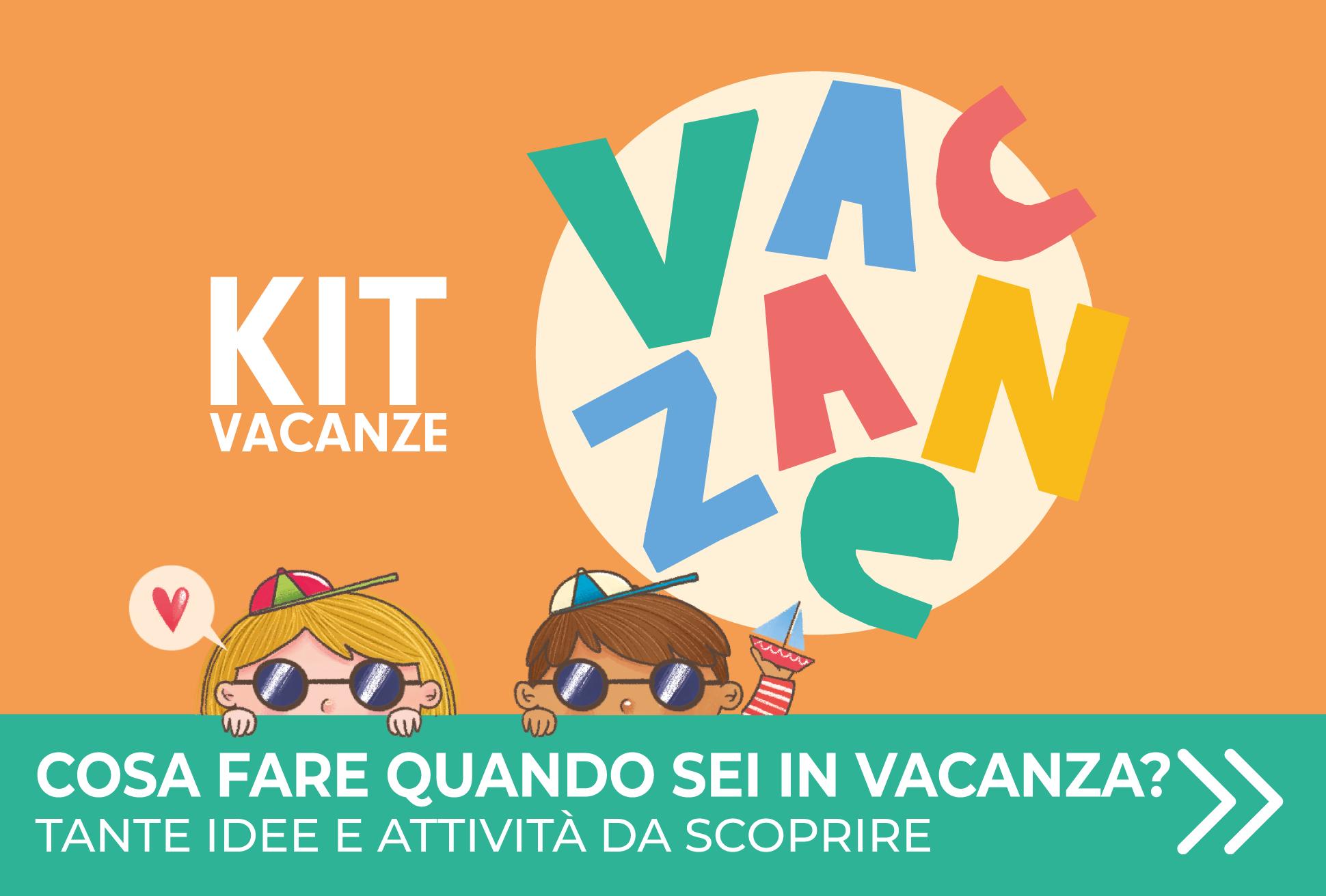 Kit Vacanze
